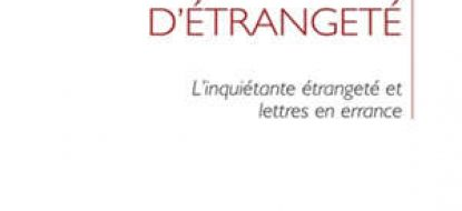 """Parution de """"Cliniques d'étrangeté. L'inquiétante étrangeté et lettres en errance"""""""