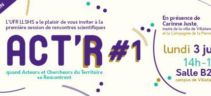 L'UTRPP participe à ACT'R. Quand acteurs et chercheurs du territoire se rencontrent